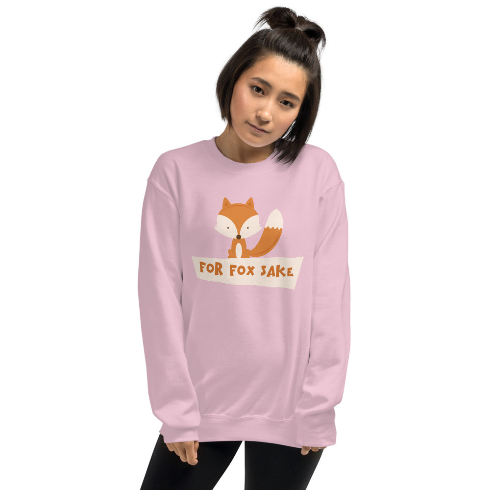 For Fox Sake Sweatshirt | Pink Crewneck Funny Sweatshirt for Women