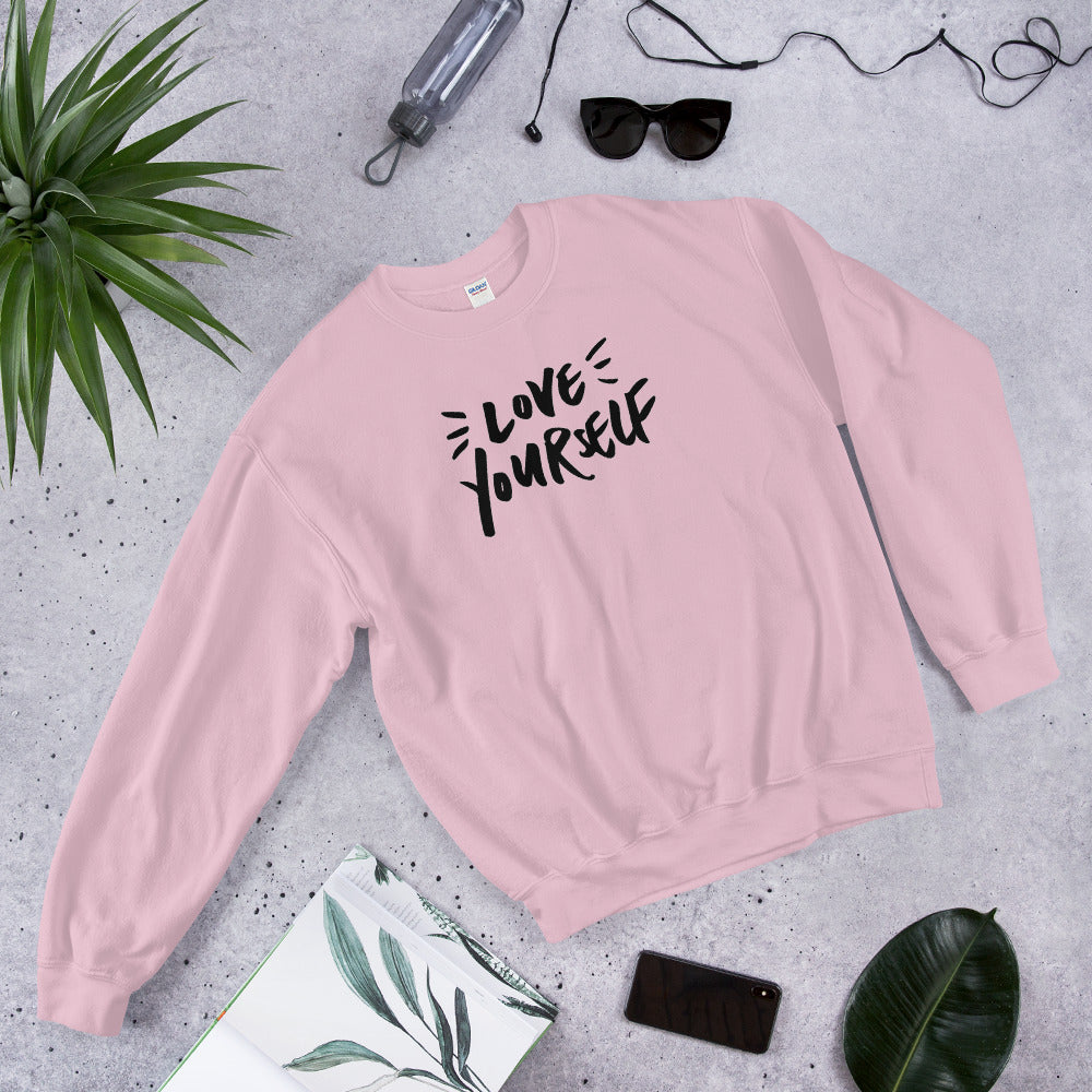 Love Yourself Sweatshirt | Pink Love Yourself for Women
