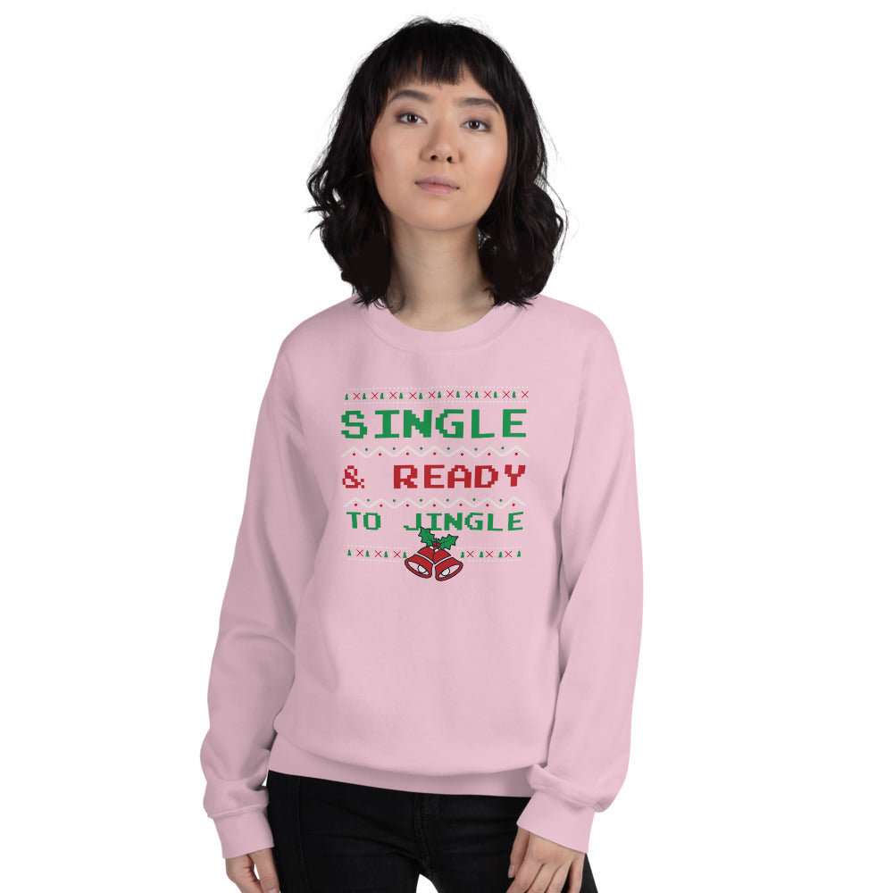 Single and Ready to Jingle Sweatshirt, Pink Funny Christmas Sweatshirt