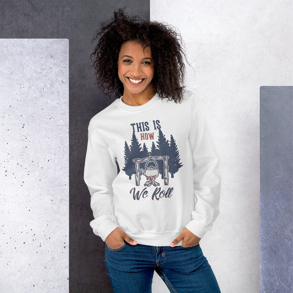This is How We Roll Sweatshirt in White Color For Women