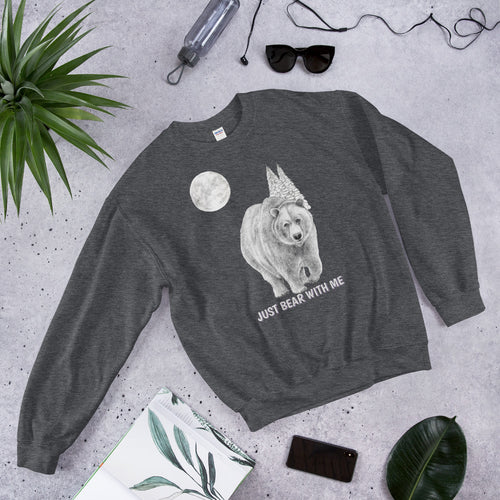 Just Bear With Me Cute Crewneck Sweatshirt