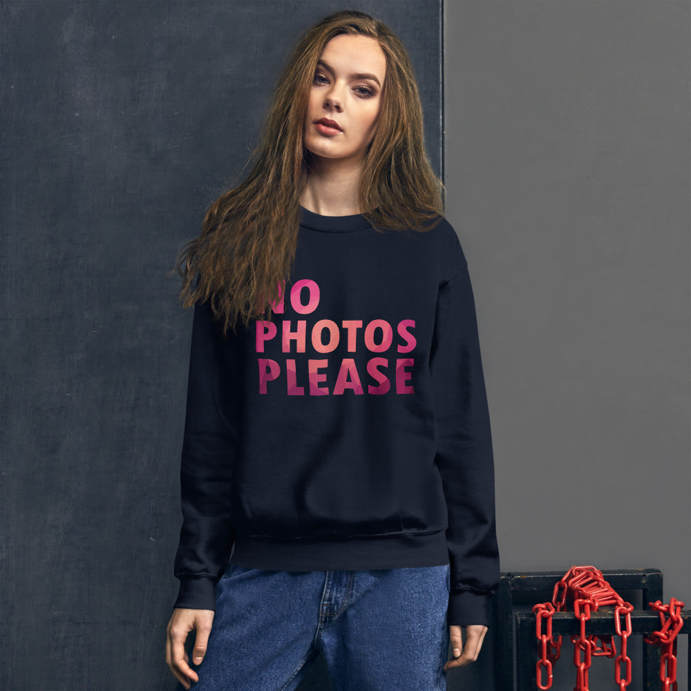 No Photos Please Funny Crewneck Sweatshirt for Women