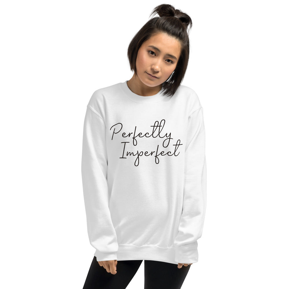 Perfectly Imperfect Sweatshirt | White Perfectly Imperfect Crew Neck Sweatshirt for Women
