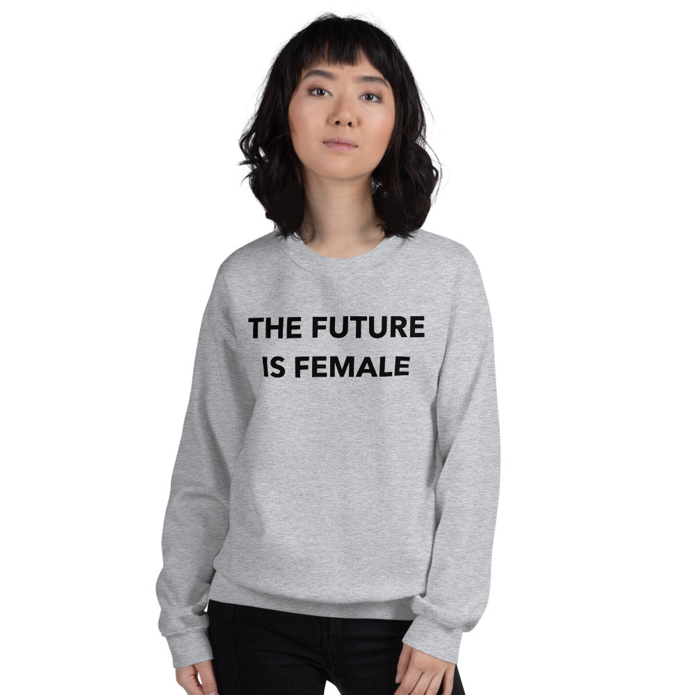The Future is Female Sweatshirt | Grey Crewneck Women Empowerment Sweatshirt