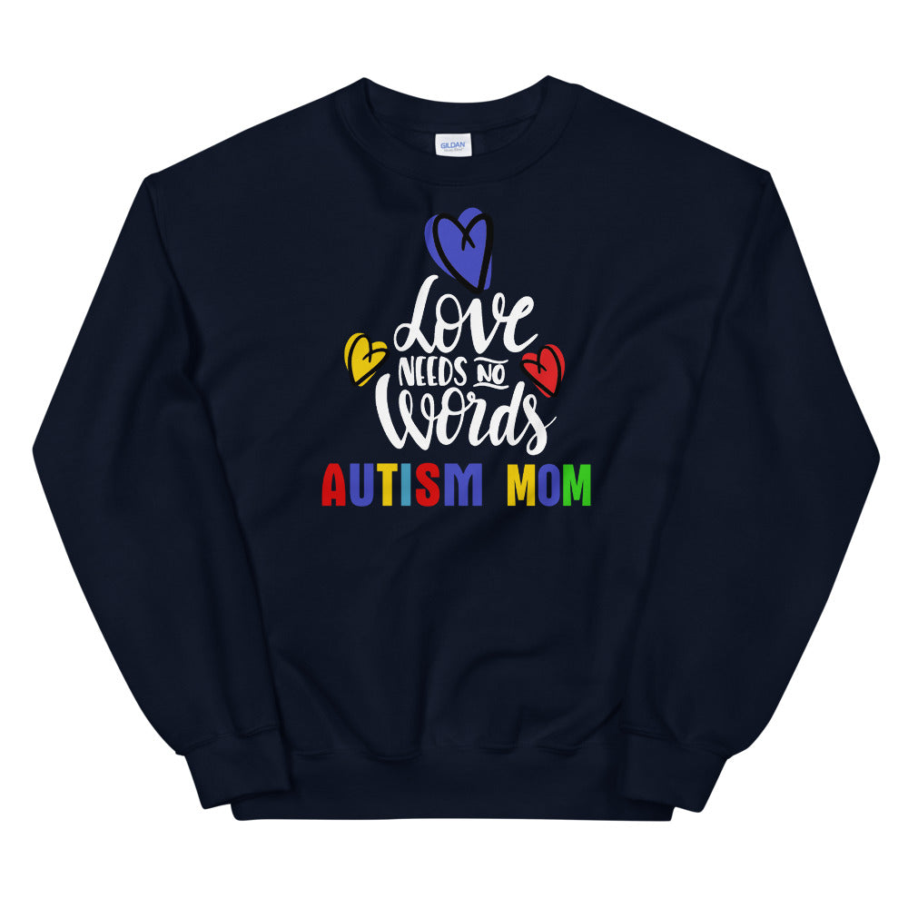 Autism Mom Sweatshirt | Navy Love Has No Words Autism Mom Sweatshirt