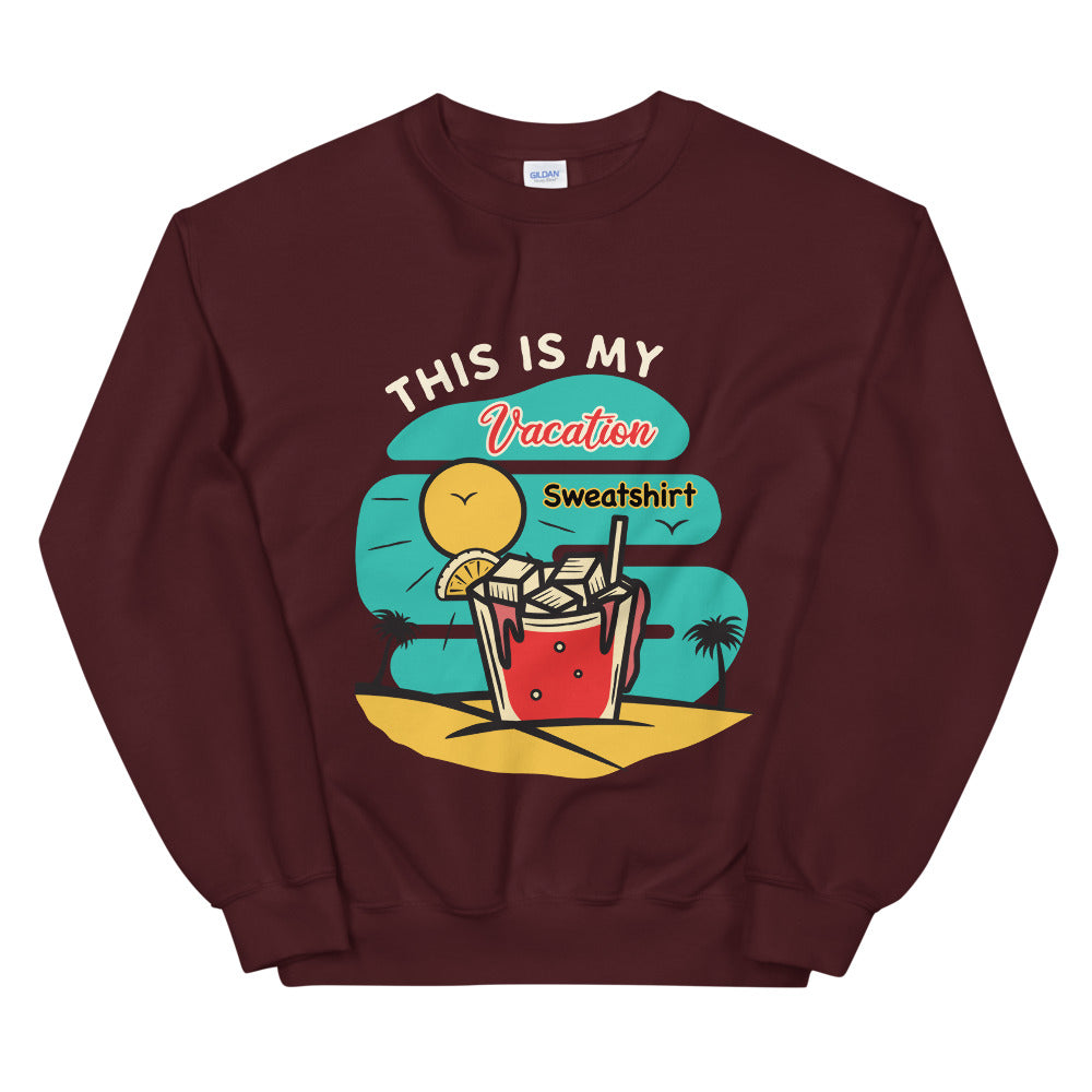 This is My Vacation Crewneck Sweatshirt for Women