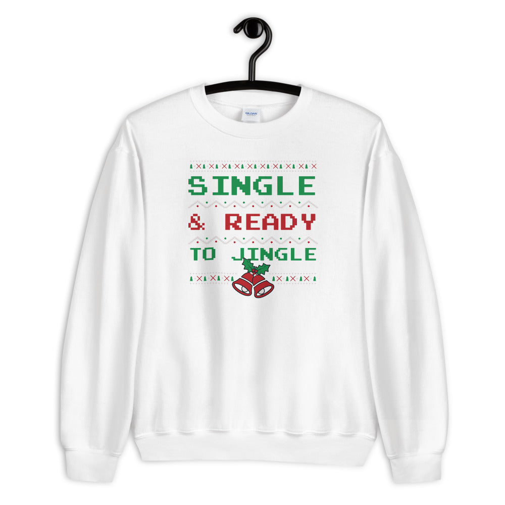 Single and Ready to Jingle Sweatshirt, White Funny Christmas Sweatshirt