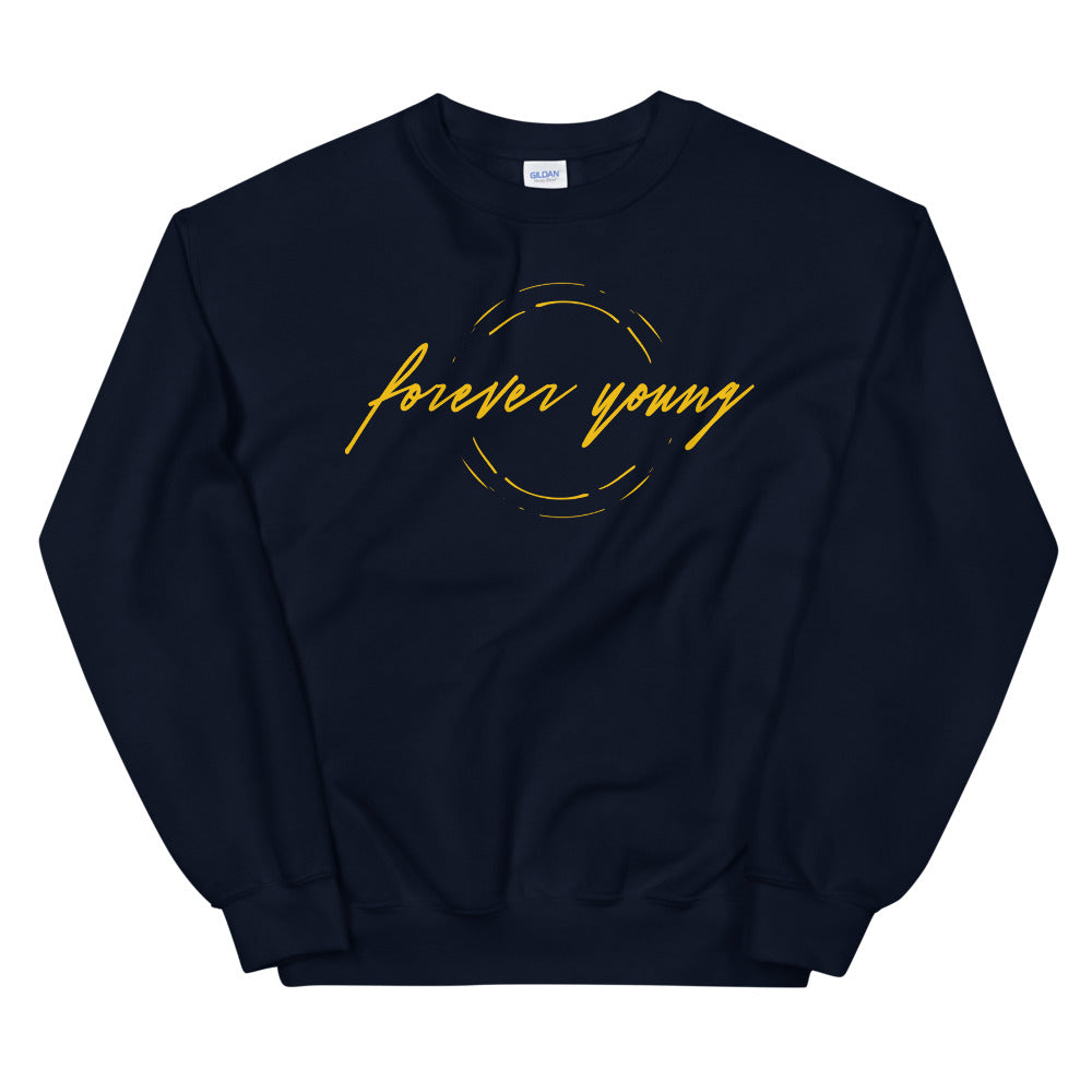 Forever Young Crewneck Sweatshirt for Women