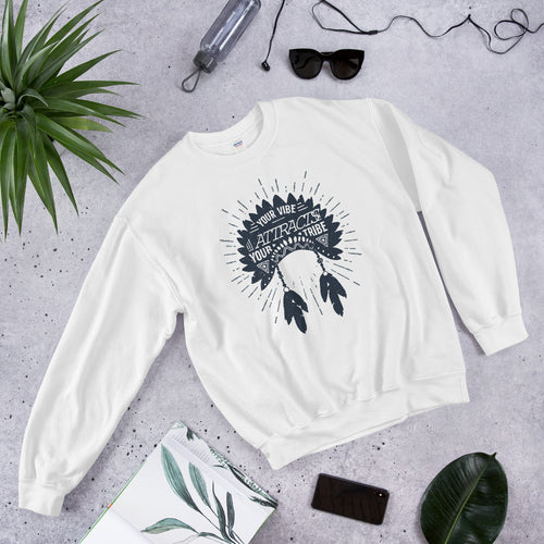 Your Vibe Attracts Your Tribe Crewneck Sweatshirt