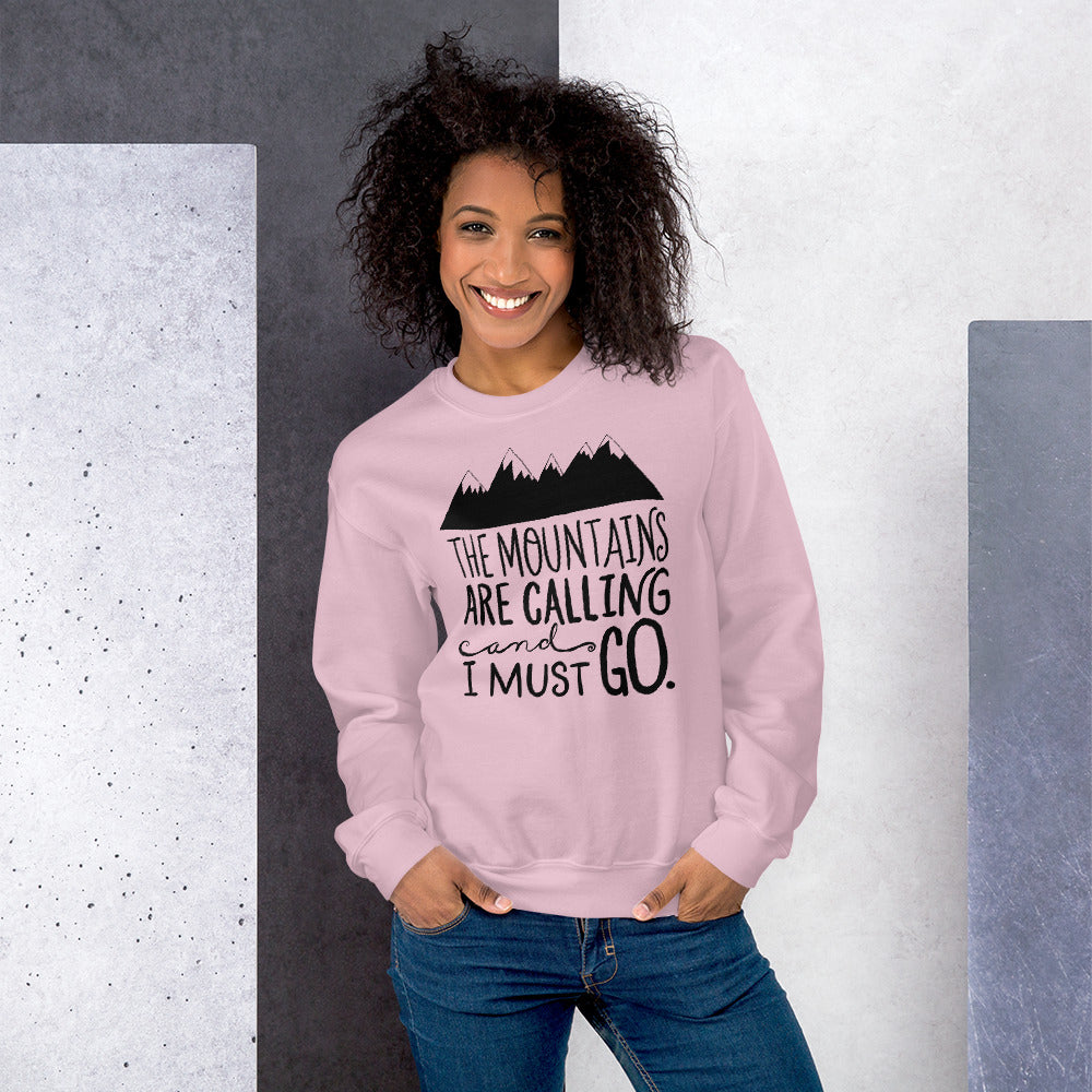 The Mountains are Calling and I Must Go Crewneck Sweatshirt For Ladies