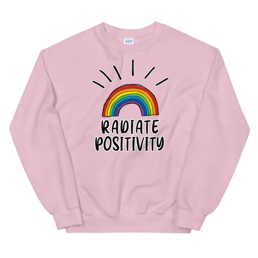 Radiate Positivity Inspirational Quote Crewneck Sweatshirt