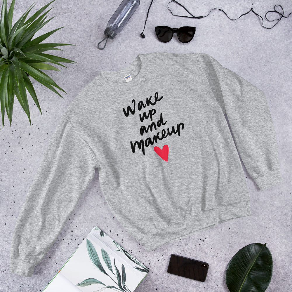 Wake Up and Makeup Sweatshirt in Grey Color