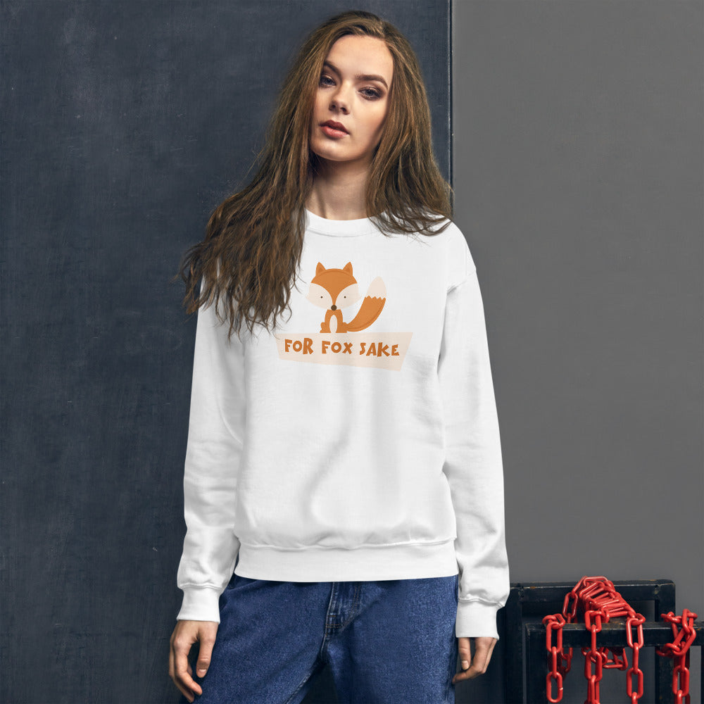 For Fox Sake Sweatshirt | White Crewneck Funny Sweatshirt for Women