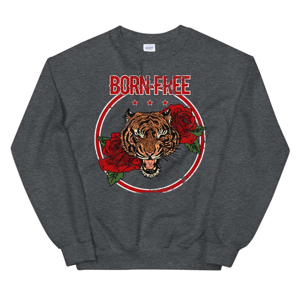Born Free Sweatshirt |  Empowered Women's Feminist Tiger Sweatshirt
