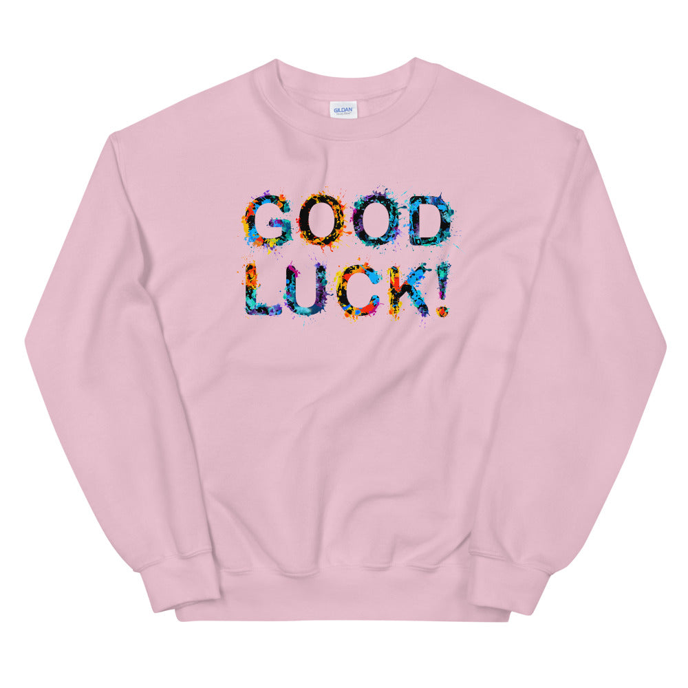 Good Luck Sweatshirt | Best Wishes Saying Crewneck for Women