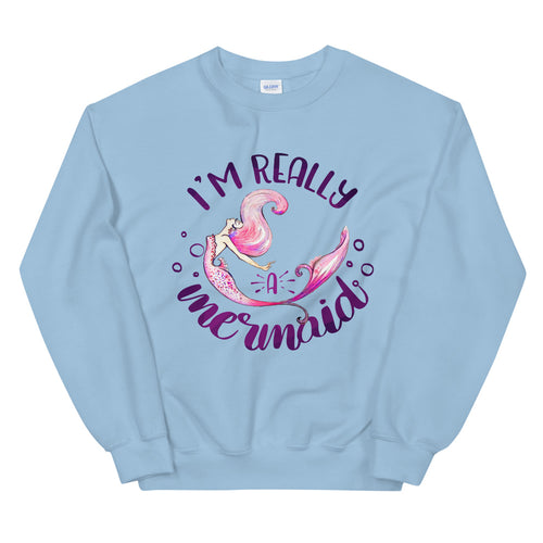 I'm Really a Mermaid Crewneck Sweatshirt for Women