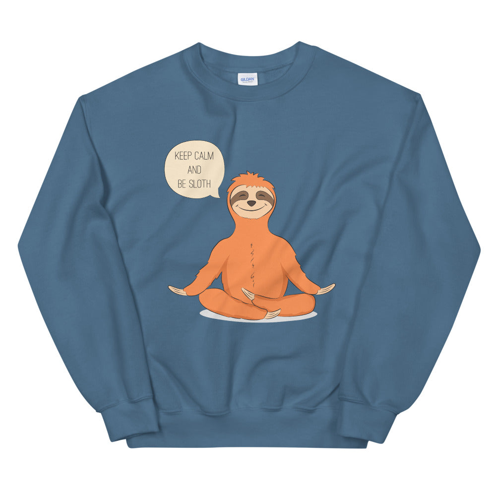 Keep Calm and Be Sloth Funny Yoga Crewneck Sweatshirt