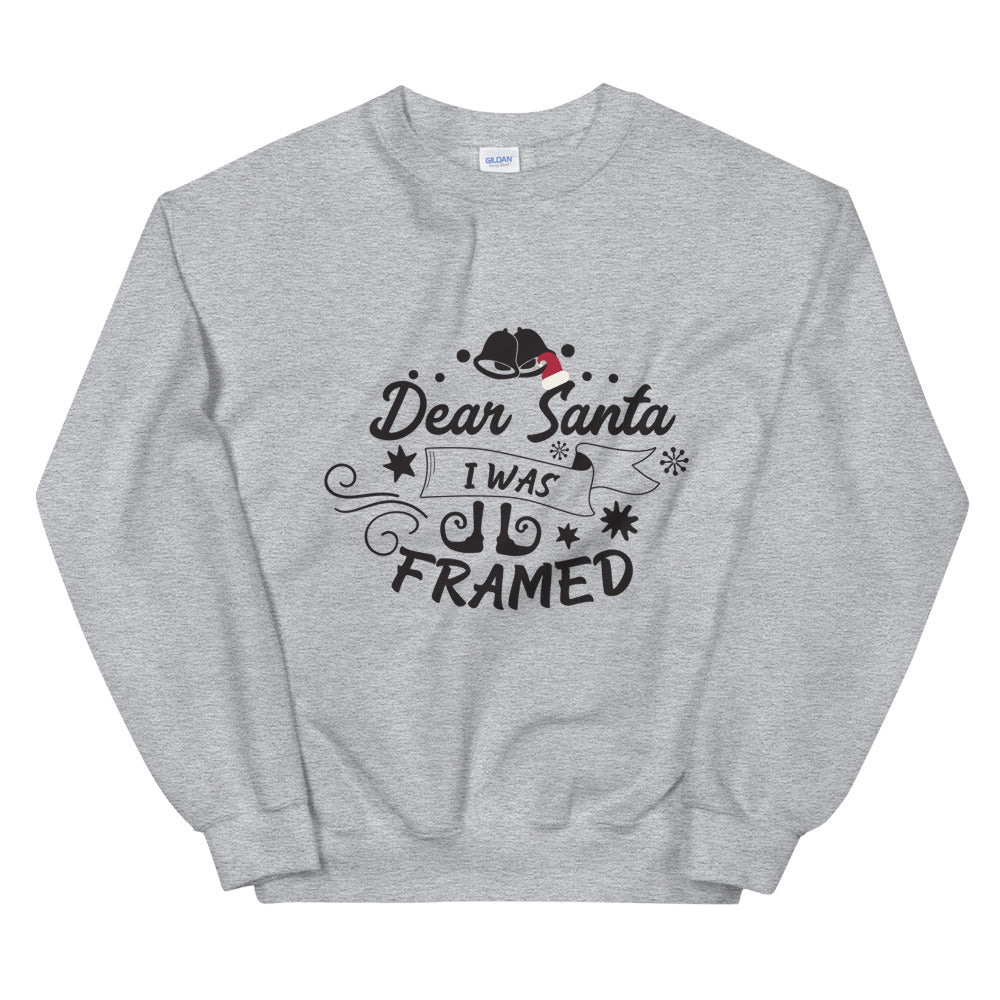 Dear Santa I Was Framed Crewneck Sweatshirt for Women