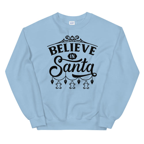 Believe in Santa Crewneck Sweatshirt for Women