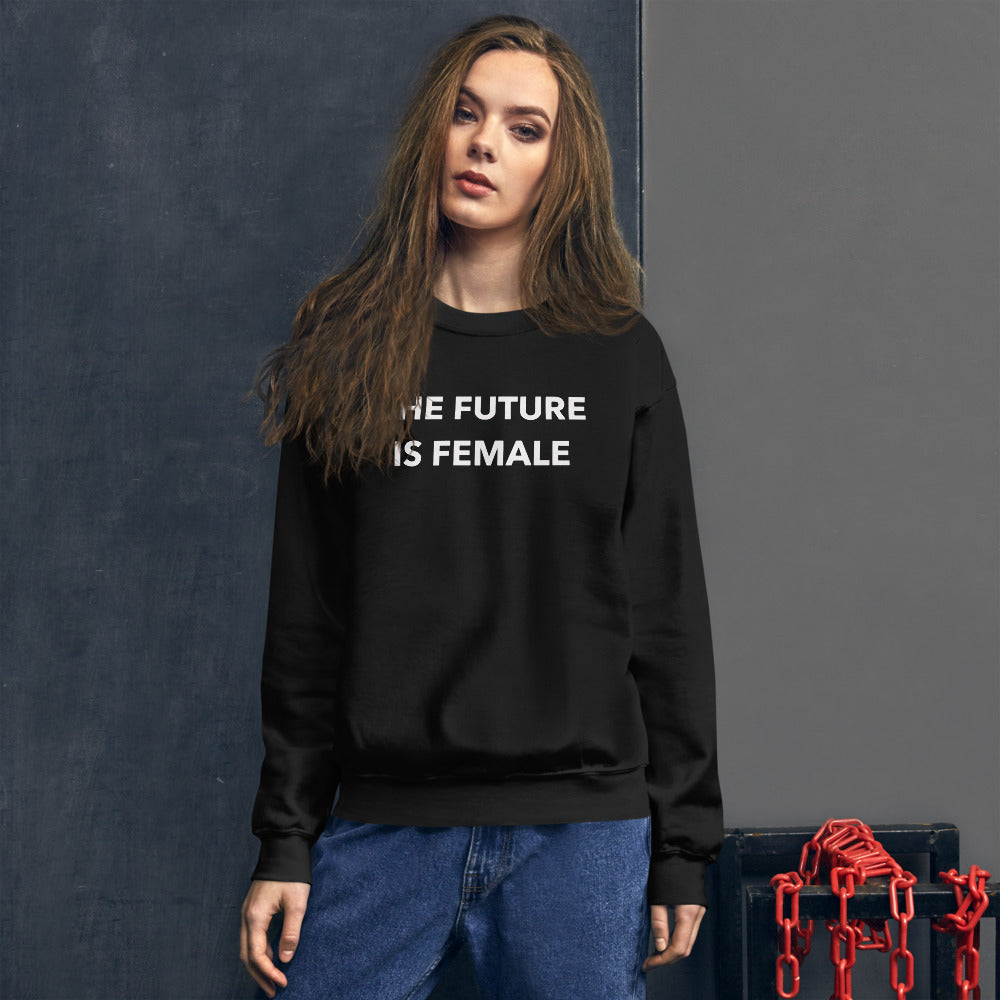 The Future is Female Sweatshirt | Black Crewneck Women Empowerment Sweatshirt
