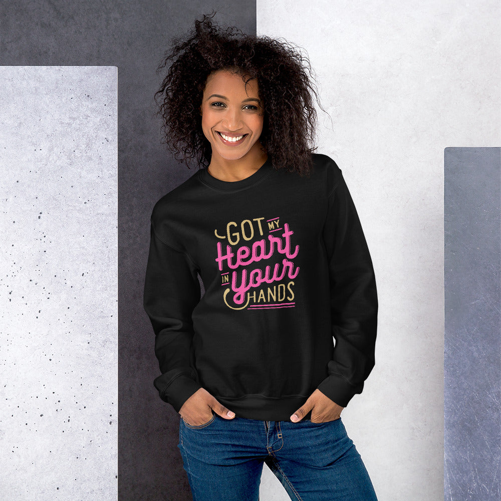 Got My Heart in Your Hands Crew Neck Sweatshirt for Women