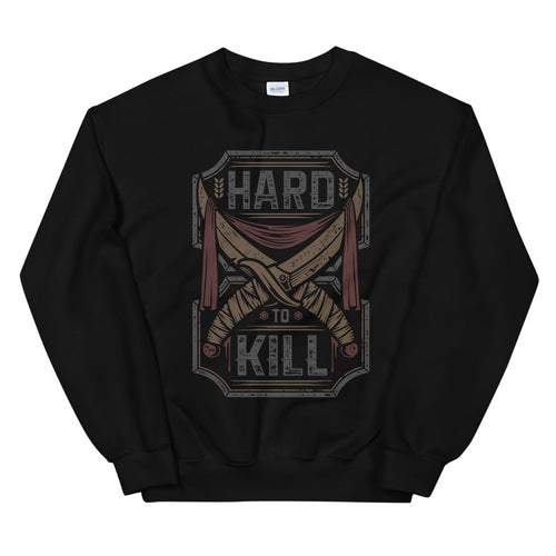 Be Hard To Kill Uplifting Crew Neck Sweatshirt for Women
