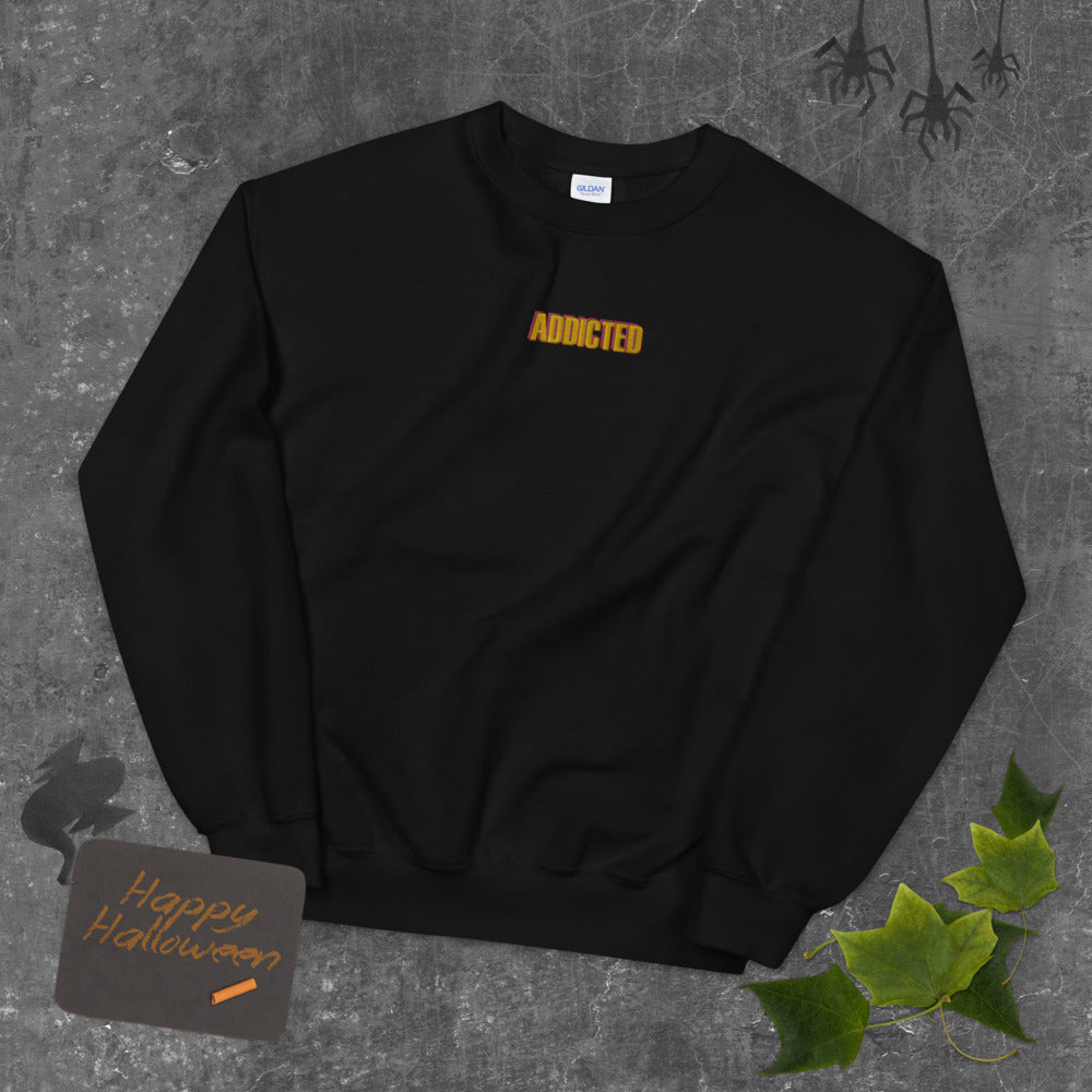 Addicted Sweatshirt Embroidered Hooked On Pullover Crewneck