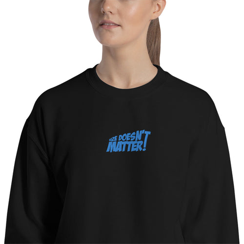 Size Doesn't Matter Meme Sweatshirt Embroidered Pullover Crewneck
