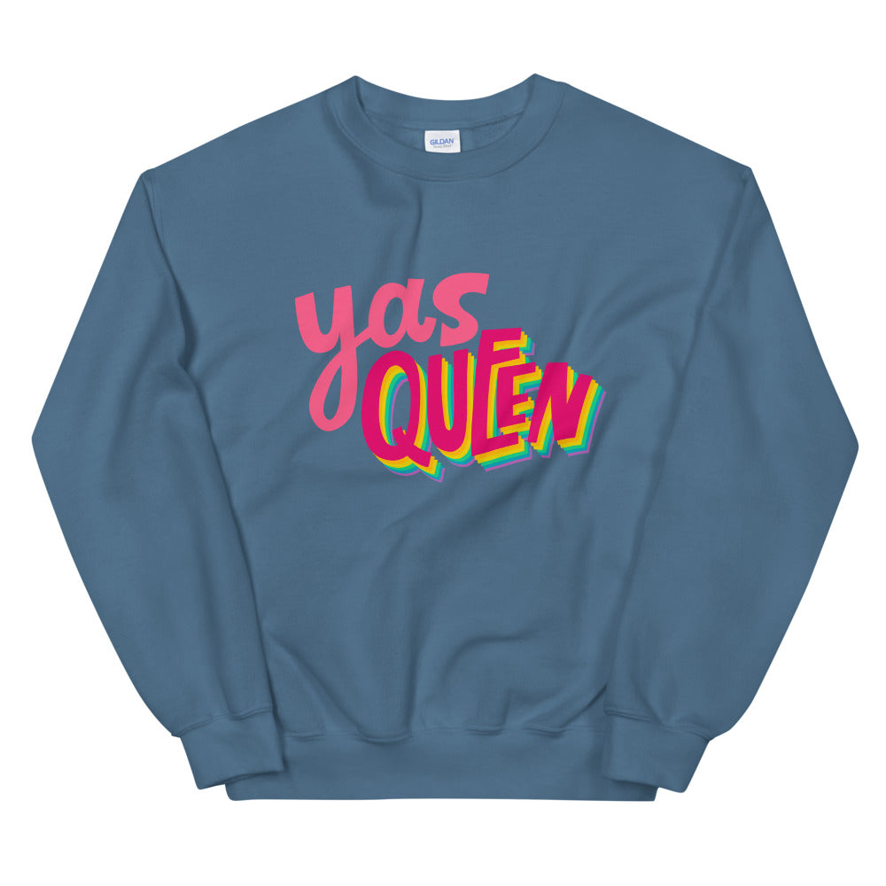 Yas Queen Sweatshirt | Funny Yas Queen Graphic Print Meme Crewneck