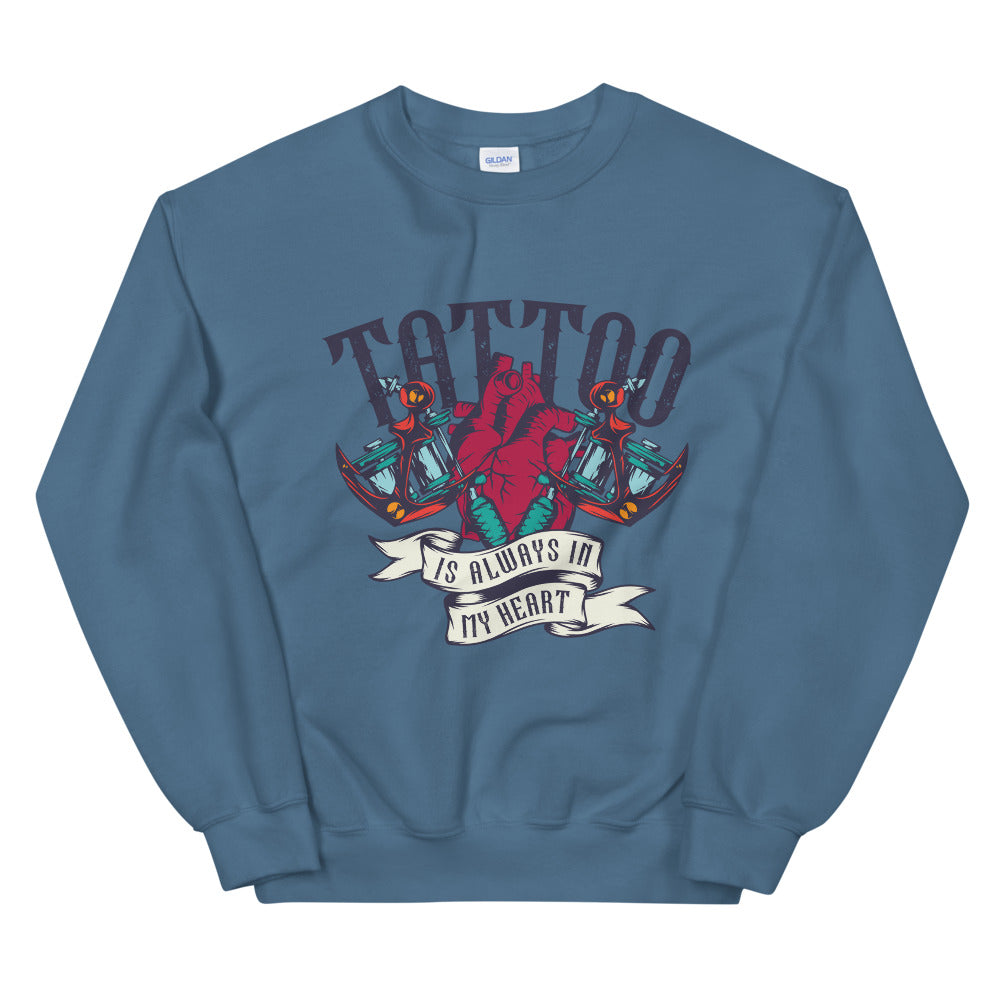 Tattoo is Always in My Heart Crew Neck Sweatshirt for Women