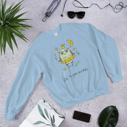 Cute Owl, Be a Princess Crewneck Sweatshirt for Women