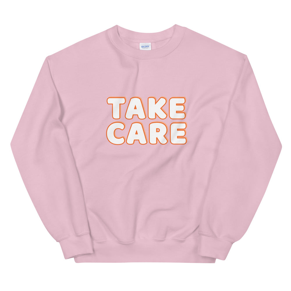 Take Care Sweatshirt | Self Care Message Crew Neck for Women