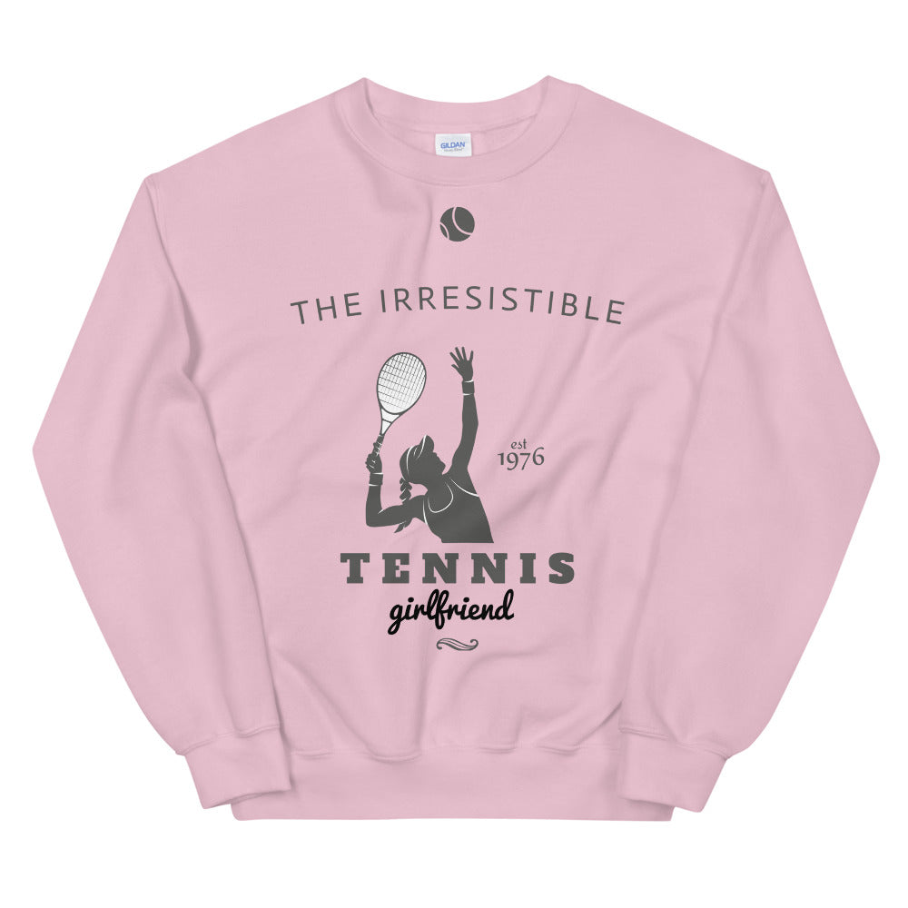 Irresistible Tennis Girlfriend Crewneck Sweatshirt for Women