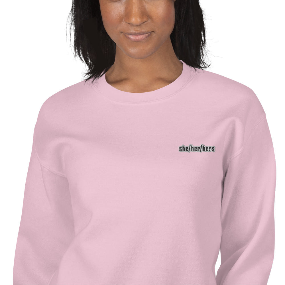 She Her Hers Gender Pronouns Embroidered Pullover Crewneck Sweatshirt
