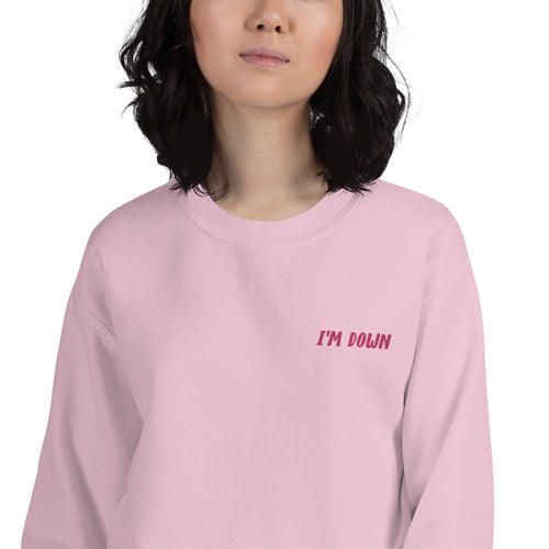 I'm Down Meme Embroidered Pullover Crewneck Sweatshirt