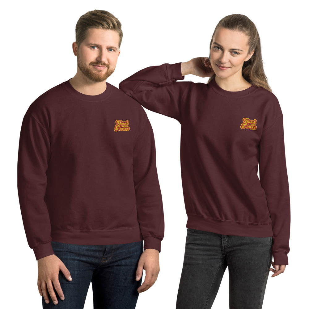 Good Times Sweatshirt Custom Embroidered Pullover Crewneck