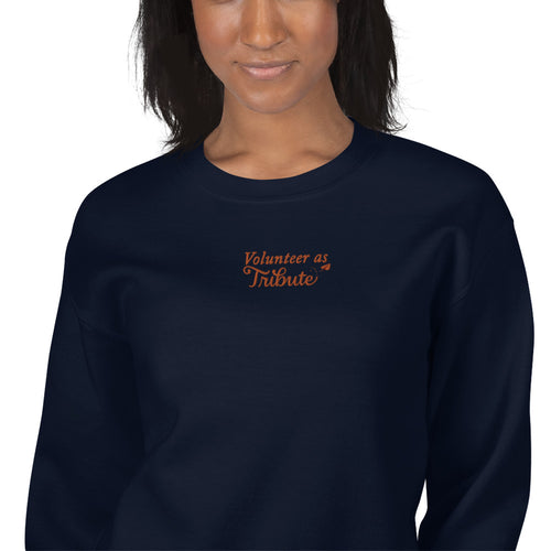 I Volunteer As Tribute Meme Embroidered Pullover Crewneck Sweatshirt