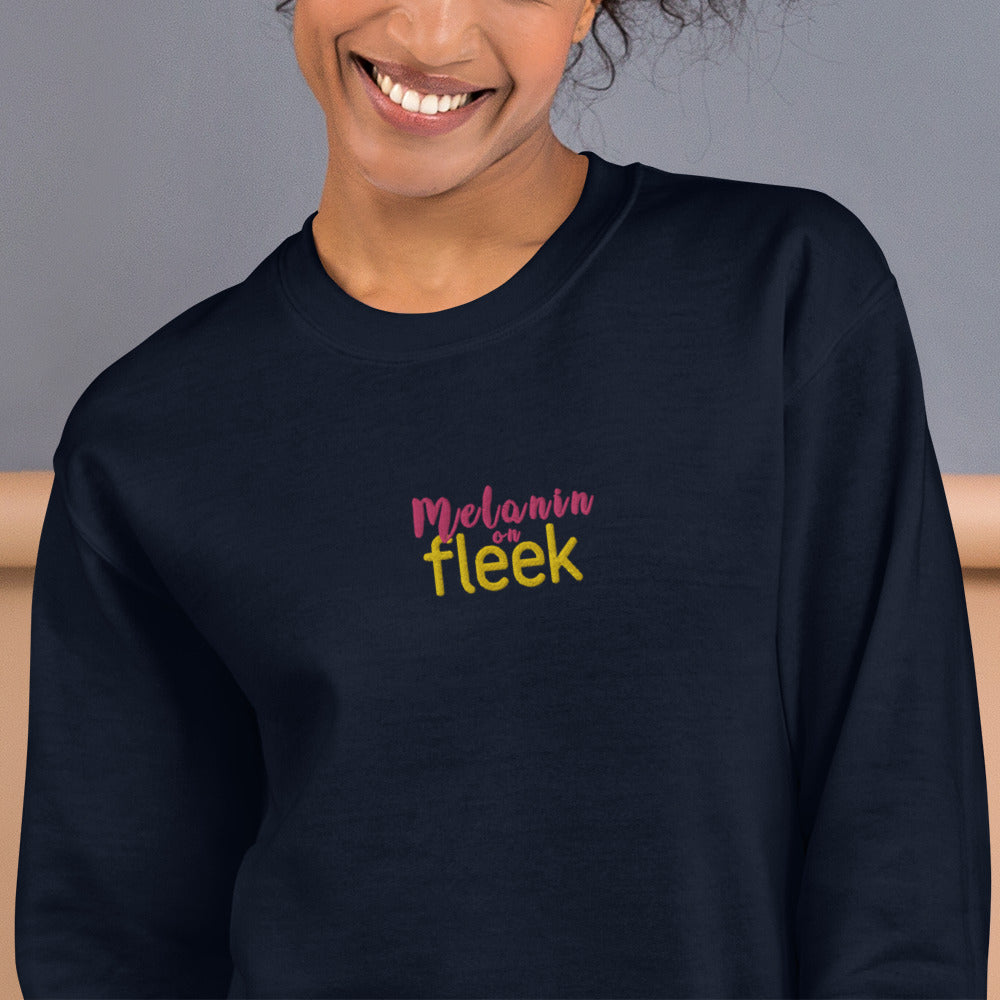 Melanin On Fleek Sweatshirt Custom Embroidered Pullover Crewneck