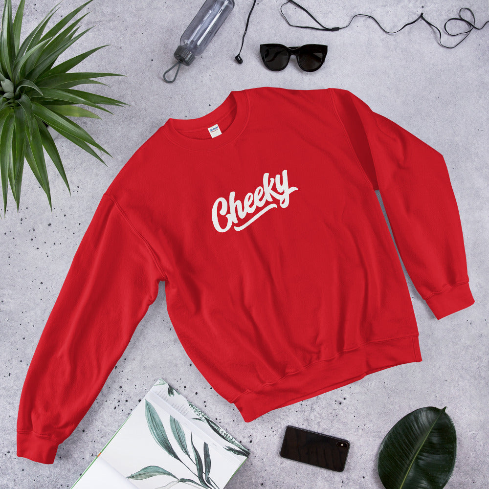 "Cheeky Sweatshirt | Funny One Word ""Cheeky"" Crewneck for Women"
