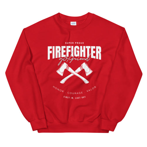Proud Firefighter Girlfriend Sweatshirt Crewneck for Women
