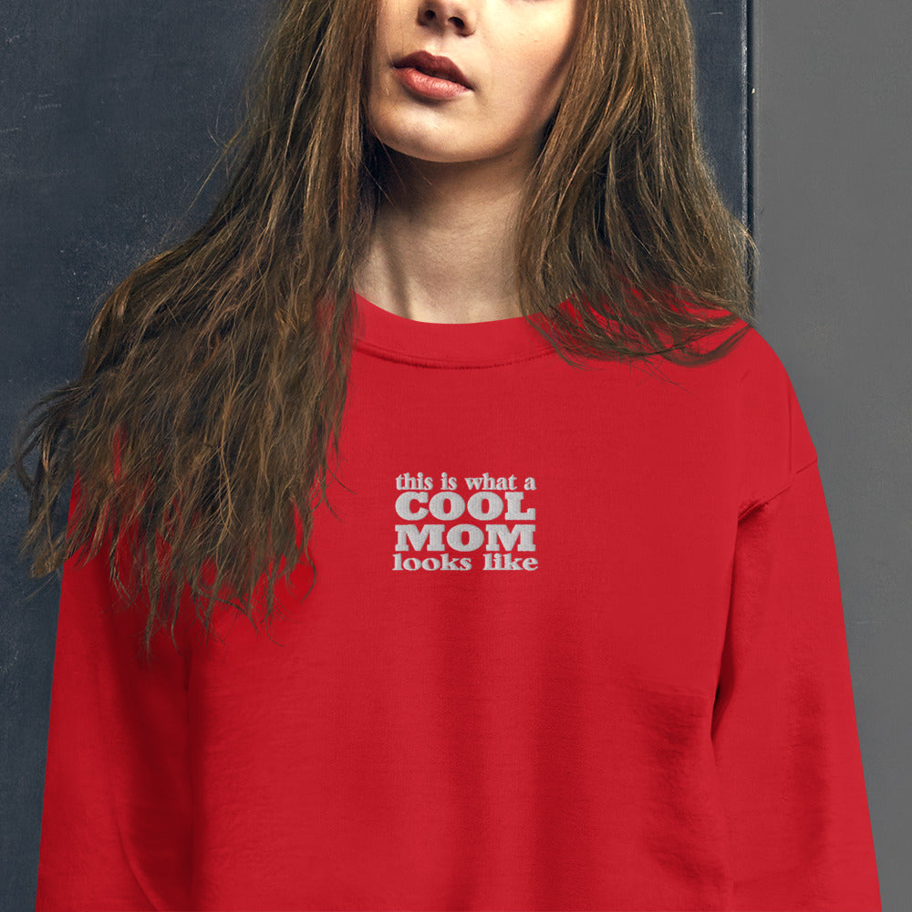 This is What a Cool Mom Looks Like Crewneck Pullover Sweatshirt
