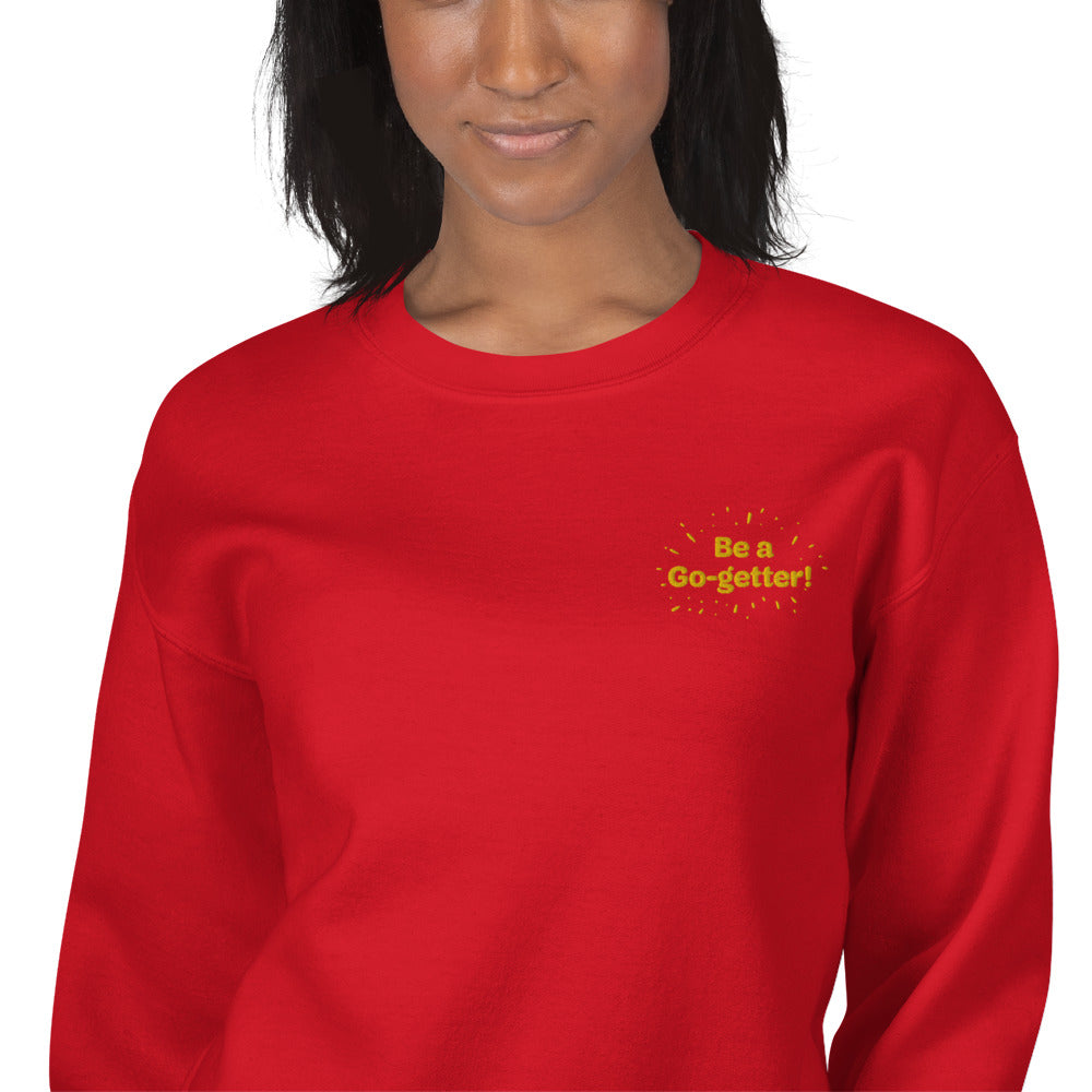 Be a Go Getter Girl Sweatshirt Embroidered Goal Oriented Crewneck