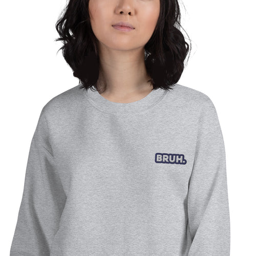 Bruh Moment Meme Sweatshirt Custom Embroidered Pullover Crewneck
