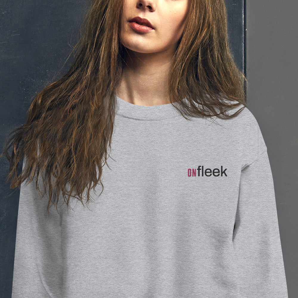 On Fleek Sweatshirt Extremely Good or Stylish Pullover Crewneck
