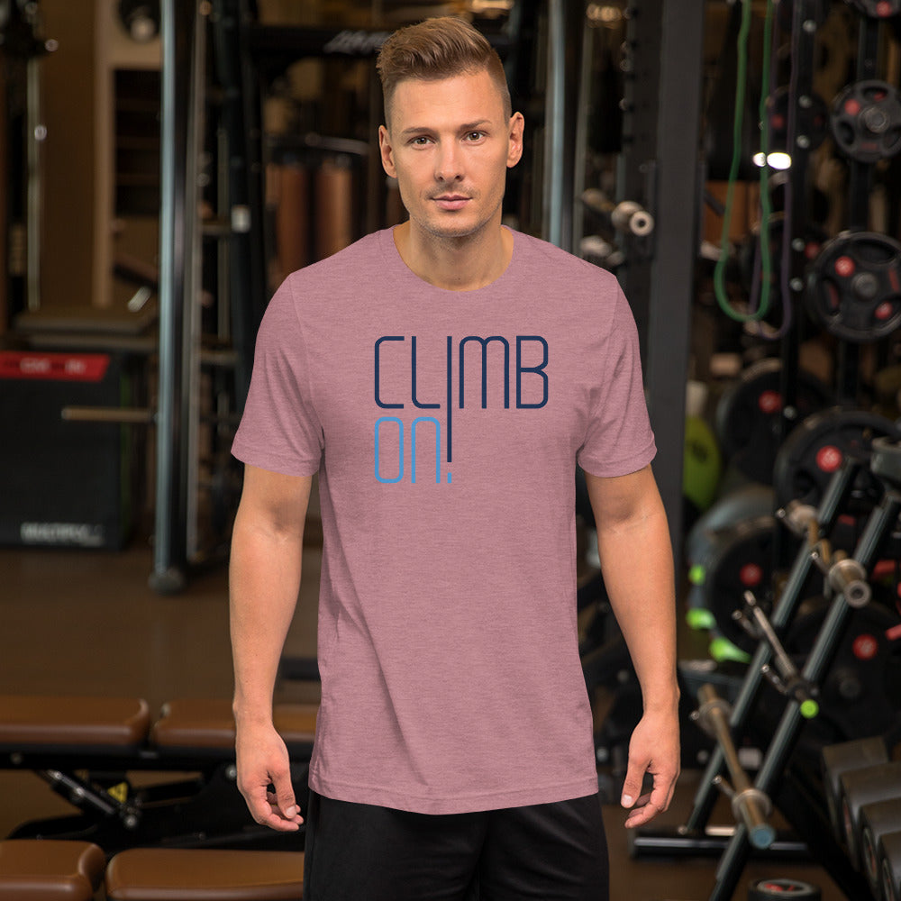 Climb On! Unisex T-Shirt - Crag Life