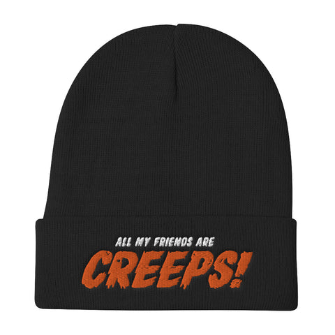All My Friends Are Creeps Beanie