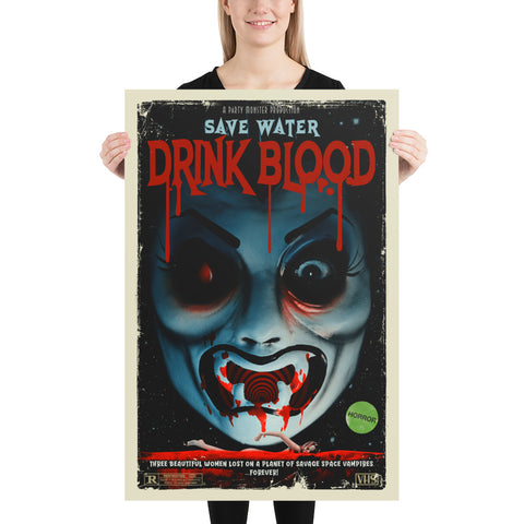 "Count D. ""Save Water Drink Blood Part 1"" Poster"