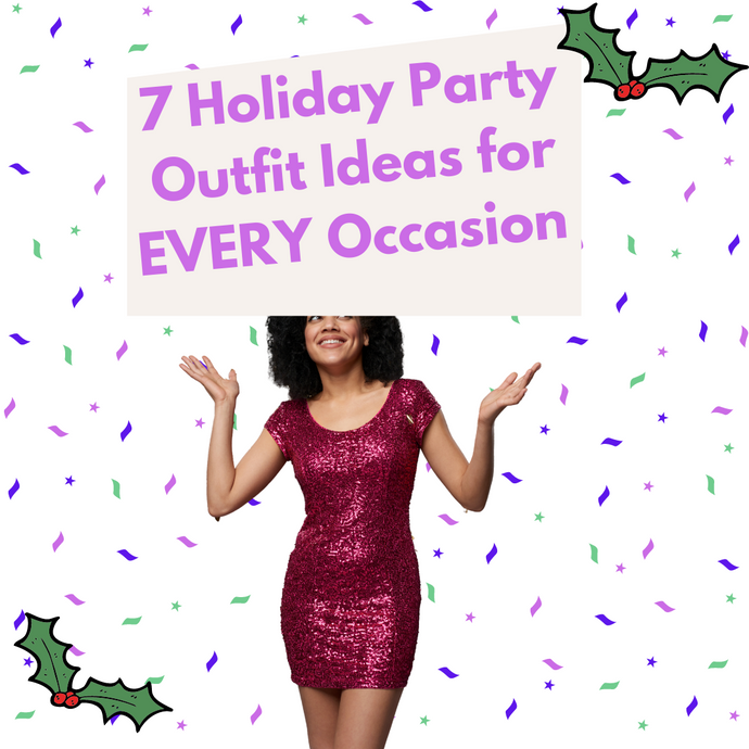 7 Holiday Party Outfit Ideas for EVERY Occasion