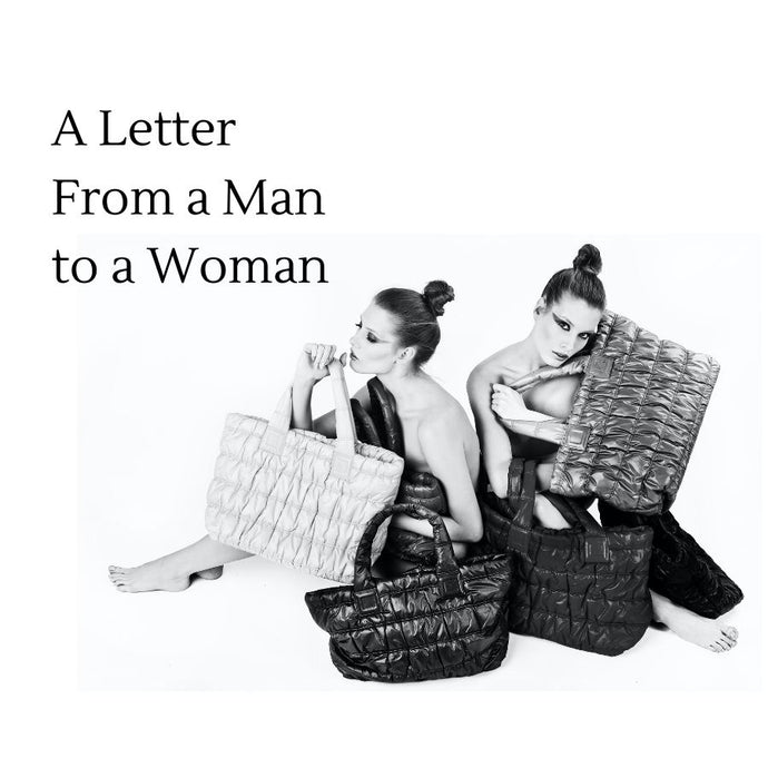 What About Bags? - A letter From a Man to a Woman