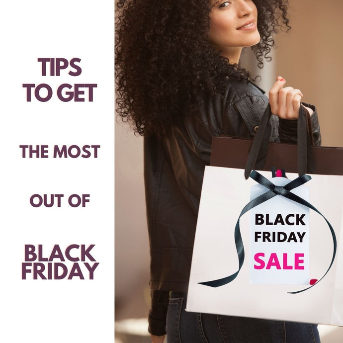7 Tips to Get the Most Out of Black Friday Deals